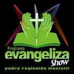 Programa Evangelizashow – Padre Reginaldo Manzotti